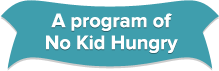A program of No Kid Hungry banner